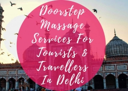 Doorstep Massage Services For Tourists And Travellers In Delhi