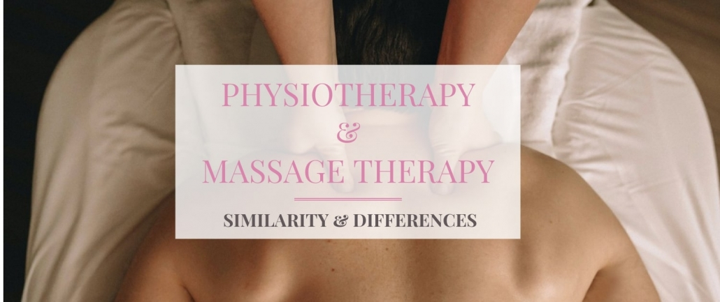 Physiotherapy and Massage Therapy Similarity and Differences