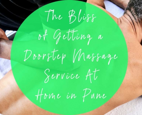 The Bliss of Getting a Doorstep massage at home in Pune