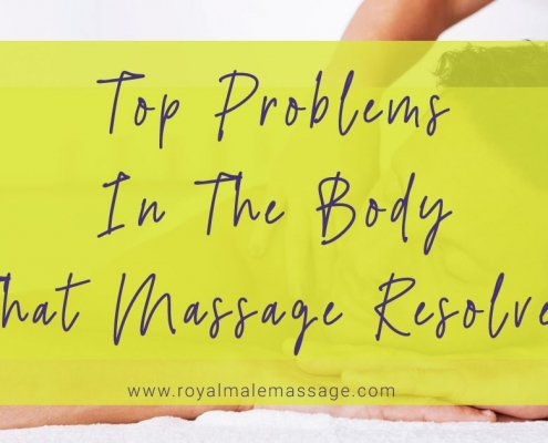 Top Problems in The Body That Massage Resolves