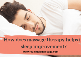 How does massage therapy helps in sleep improvement